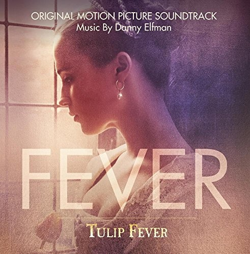 Tulip Fever [Original Motion Picture Soundtrack]