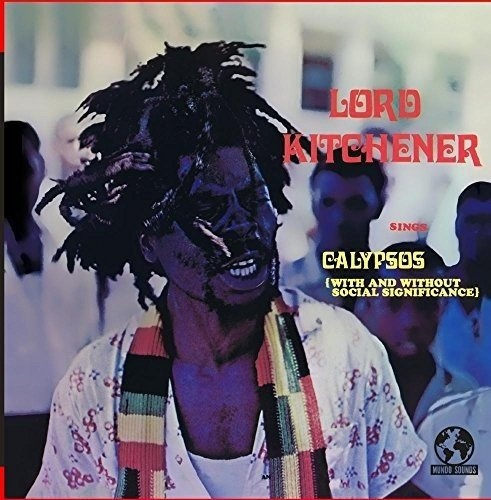 Lord Kitchner Sings Calypsos