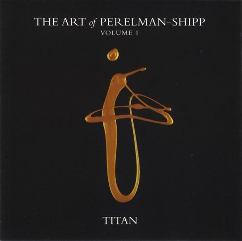 The Art of Perelman-Shipp, Vol.1: Titan