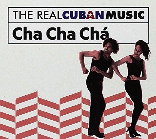 Real Cuban Music: Cha Cha Cha