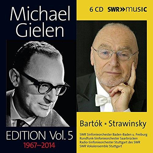 Michael Gielen Edition, Vol. 5: Bartók, Strawinsky