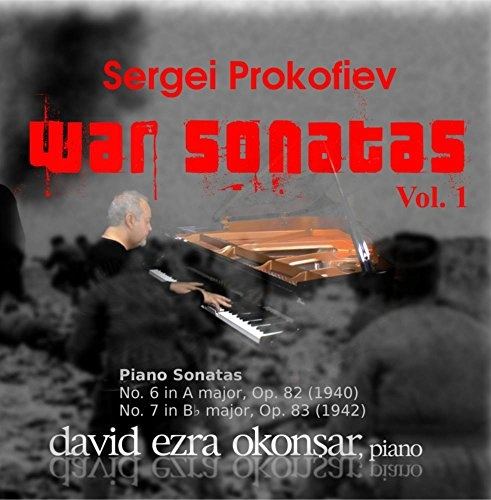 Sergei Prokofiev: War Sonatas, Vol. 1