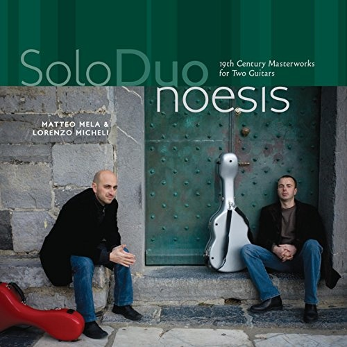 Noesis: 19th Century Masterworks for Two Guitars