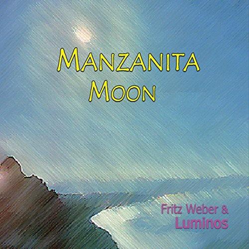 Manzanita Moon