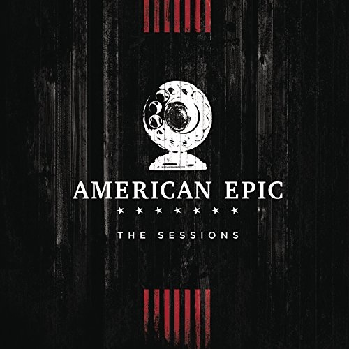 American Epic: The Sessions