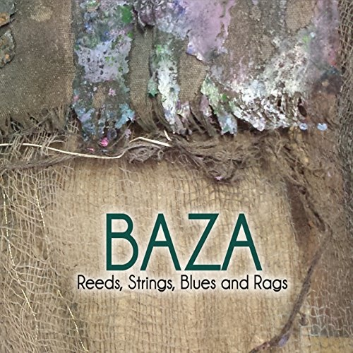 Reeds, Strings, Blues and Rags