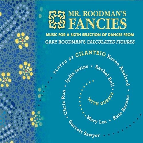 Mr. Roodman's Fancies
