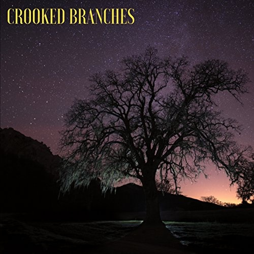 Crooked Branches