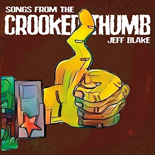 Songs From the Crooked Thumb