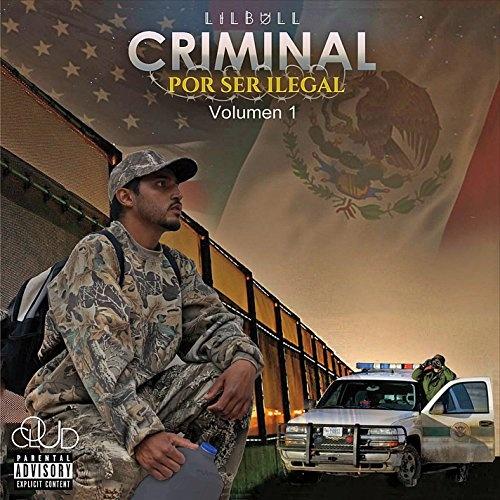 Criminal por Ser Ilegal