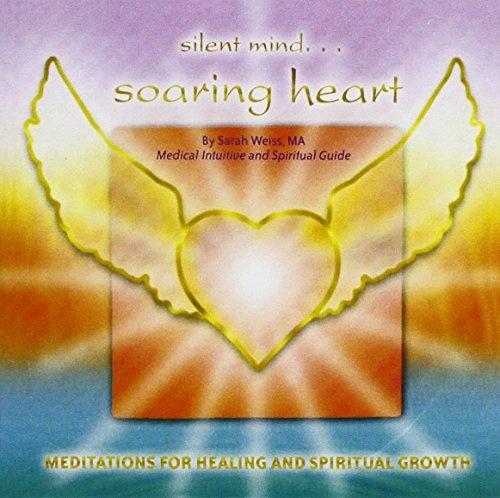 Silent Mind Soaring Heart