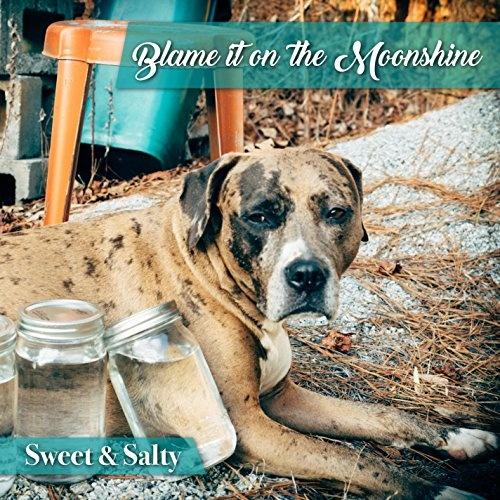 Blame It on the Moonshine