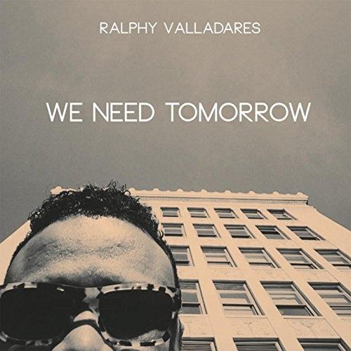 We Need Tomorrow