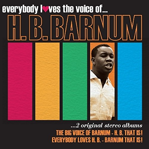 Everybody Loves the Voice of H. B. Barnum: 2 Original Stereo Albums