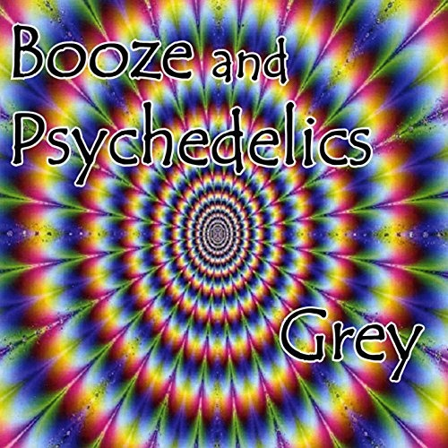 Booze and Psychedelics