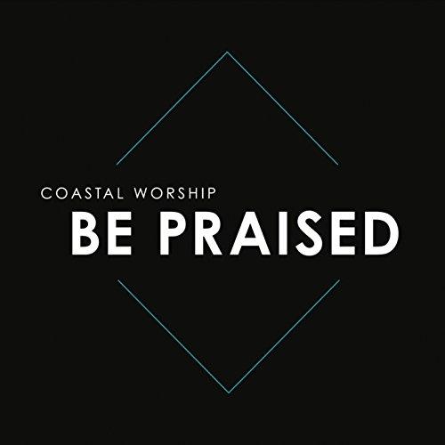 Be Praised