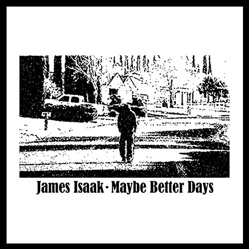 Maybe Better Days