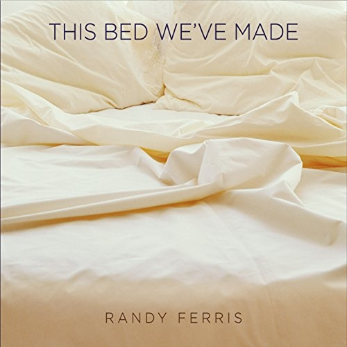 This Bed We've Made