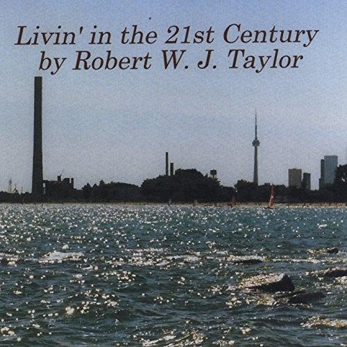 Livin' in the 21St Century