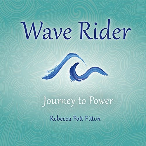 Wave Rider: Journey to Power