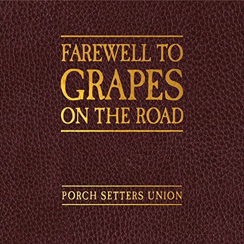 Farewell to Grapes on the Road