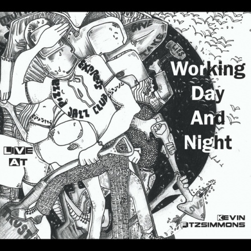 Working Day and Night - Live at Pizza Express Jazz Club