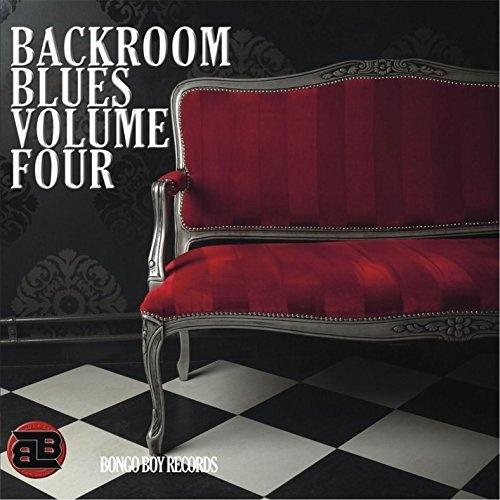 Bongo Boy Records: Backroom Blues, Vol. 4
