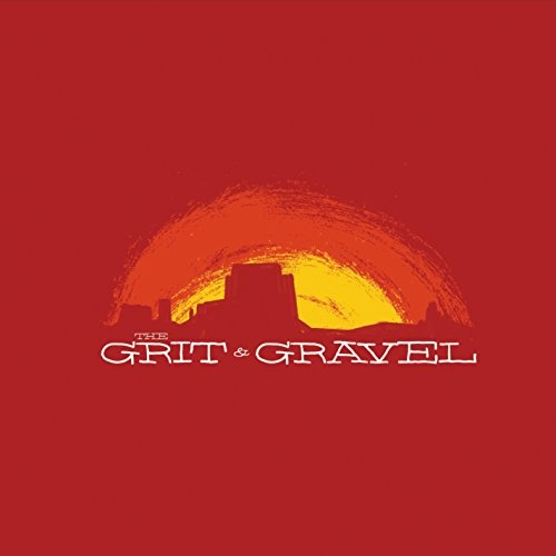 The Grit and Gravel