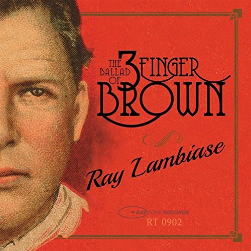 The Ballad of Three Finger Brown