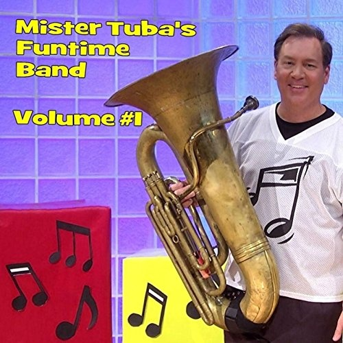 Mister Tuba's Funtime Band, Vol. 1
