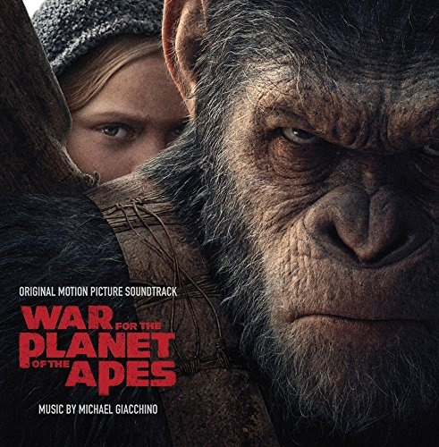 War for the Planet of the Apes [Original Motion Picture Score]