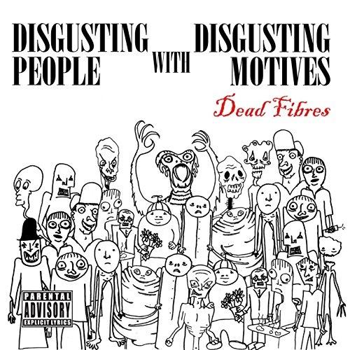 Disgusting People With Disgusting Motives