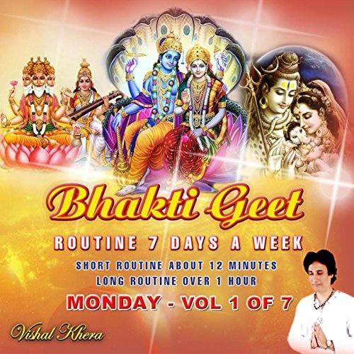 Bhakti Geet Routine 7 Days a Week, Vol. 1: Monday