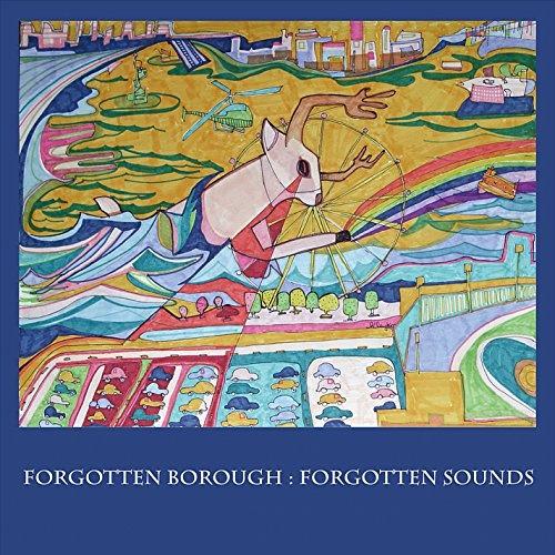 Forgotten Borough: Forgotten Sounds, Vol. 2