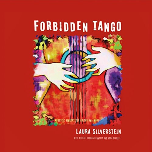 Forbidden Tango: Acoustic Fingerstyle Guitar and More