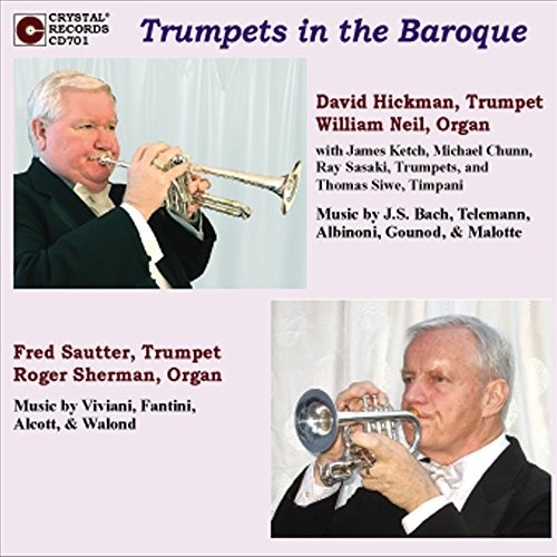 Trumpets in Baroque - David Hickman, Fred Sautter | Songs, Reviews