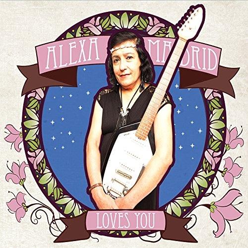 Alexa Madrid Loves You