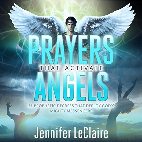 Prayers That Activate Angels