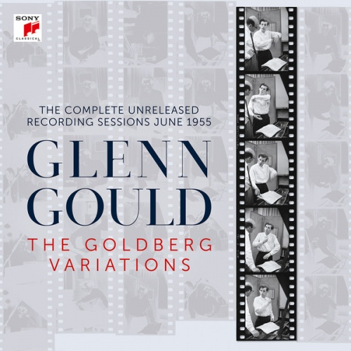 The Goldberg Variations: The Complete Unreleased Recording Sessions June 1955