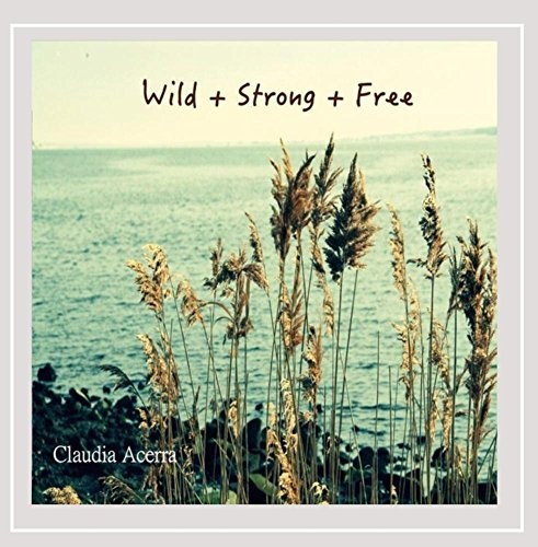 Wild Strong Free