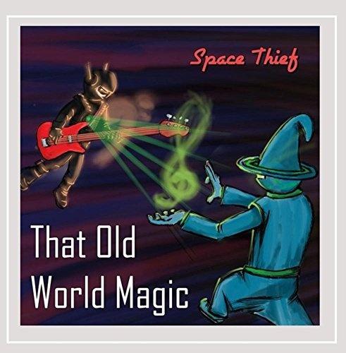 That Old World Magic