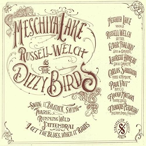 Meschiya Lake, Russell Welch and the Dizzy Birds
