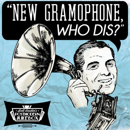 New Gramophone, Who Dis?