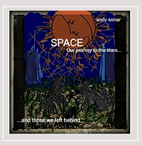 Space: Our Journey to the Stars and Those We Left Behind