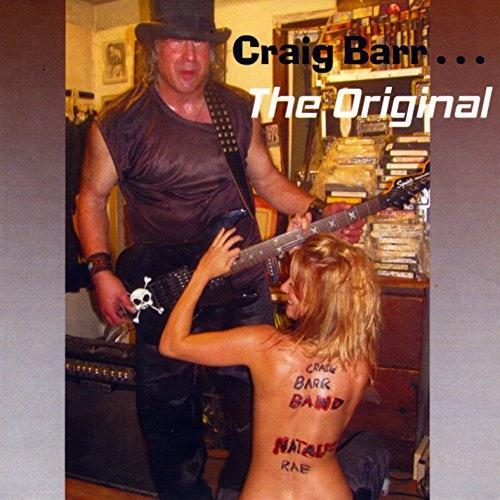 Craig Barr... The Original