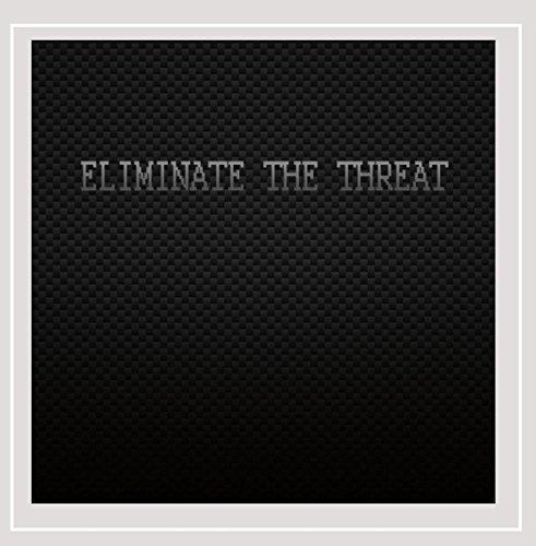 Eliminate the Threat