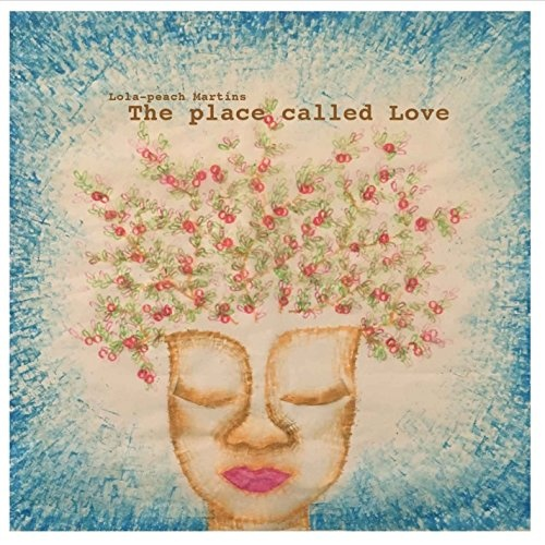 The Place Called Love