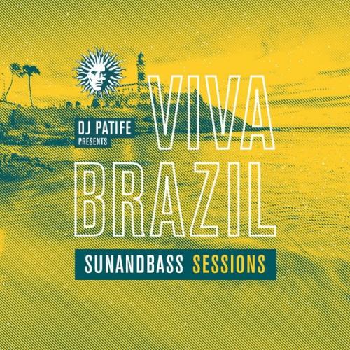 DJ Patife presents Viva Brazil: SUNANDBASS Sessions