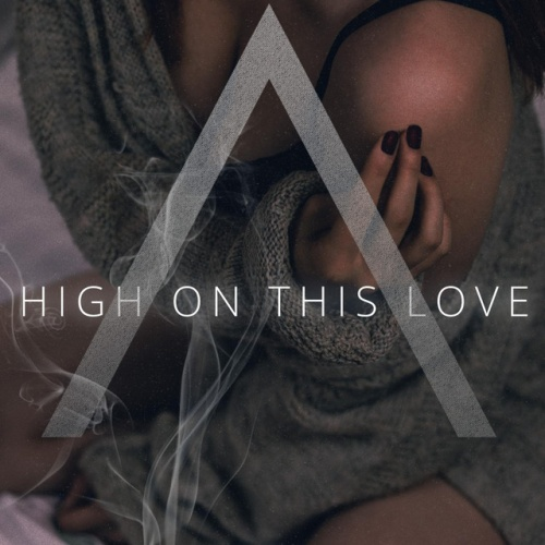 High on This Love