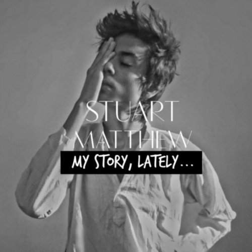 My Story, lately